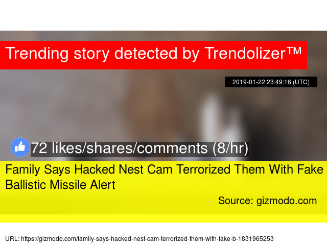 Family Says Hacked Nest Cam Terrorized Them With Fake Ballistic