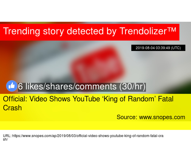 Official: Video Shows YouTube 'King of Random' Fatal Crash