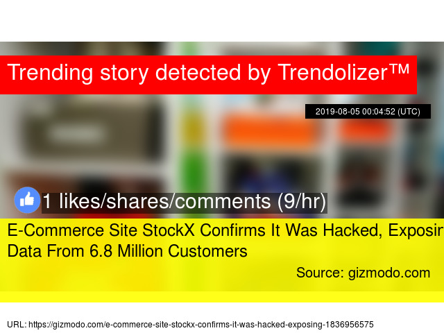 E-Commerce Site StockX Confirms It Was Hacked, Exposing Data