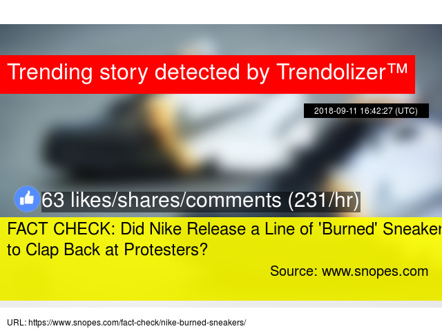 f9dc6557848e FACT CHECK  Did Nike Release a Line of   039 Burned  039  Sneakers to Clap Back  at Protesters
